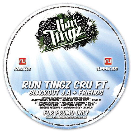 Run Tingz Cru - Summer 2011 Promo Mix ft. Blackout J.A & Friends