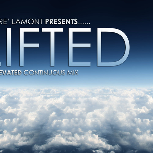 Lifted-Andre LaMont