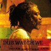DUB WATCH WE feat. Horace ANDY mp3