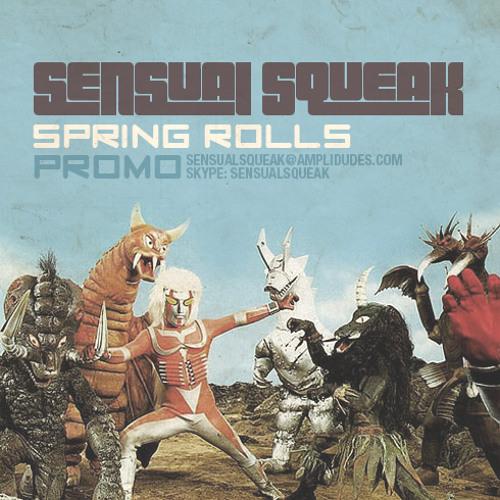 Sensual Squeak - Spring Rolls