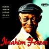 Ibrahim Ferrer - Cómo Fue (Buena Vista Social Club Presents: Ibrahim Ferrer)