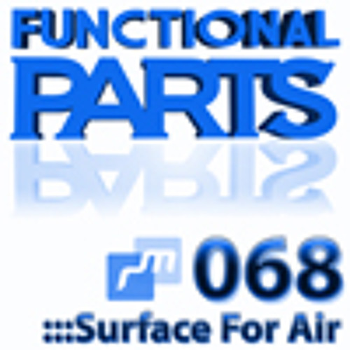 :::Ray Mack presents Functional Parts ep.068:::