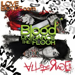 Blood On The Dance Floor - All The Rage! //