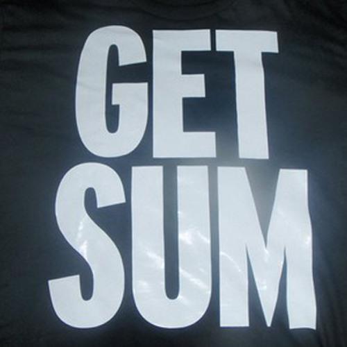 Get SUM! (Feat. illin Degenerate)