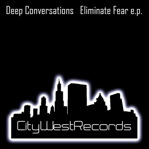 Deep Conversations - Eliminate Fear (Rocniel Ricardo Remix)