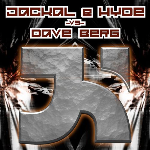 Jackal Hyde vs Dave Berg  - Don't Stop