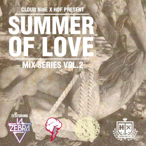 Summer of Love Vol. 2 Mix
