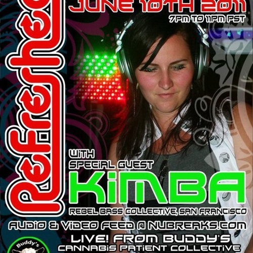 Kimba Live on ReFreshed ~ Part One - Breaks - 6/10/2011