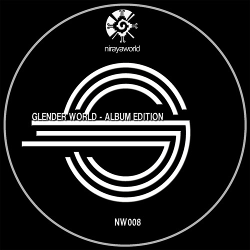 OUT NOW!!!! Glender World Album Edition - soundcloud preview