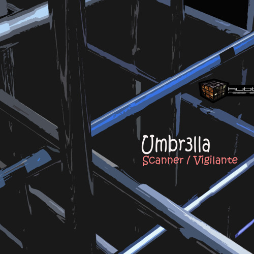 Umbr3lla_Scanner_(A)-side_Kubbe Recordings Release date:4th July 2011