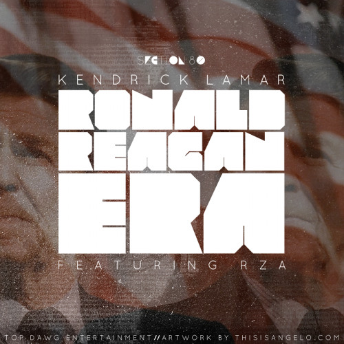 Kendrick lamar ft. the rza - ronald regan era