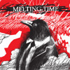 Melting Time - End Credits