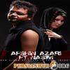 Afshin Azari Feat Nasim -  Behesh Begin