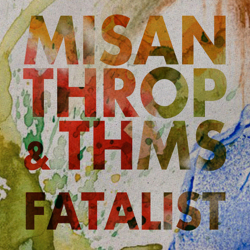 Misanthrop & THMS - Fatalist EP Snippet