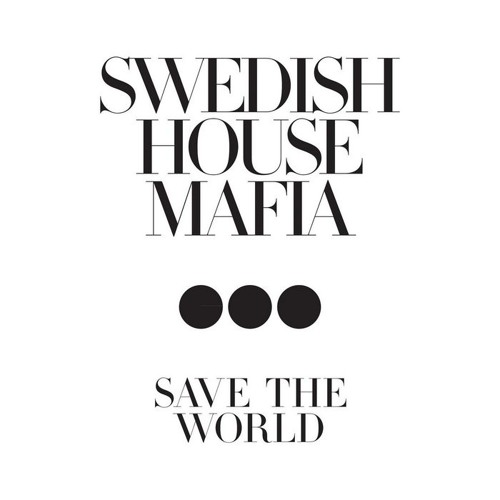 Swedish House Mafia - Save The World ( Dimitri Vegas Like Mike VS Angger Dimas Tomorrowland Mix )