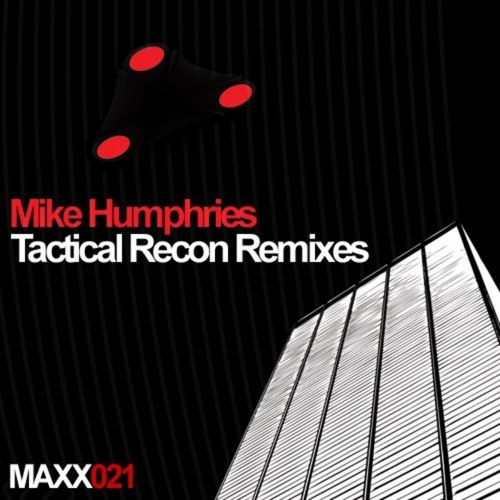 Mike Humphries - Tactical Recon - De Oliveira RMX (Mastertraxx Records 021)