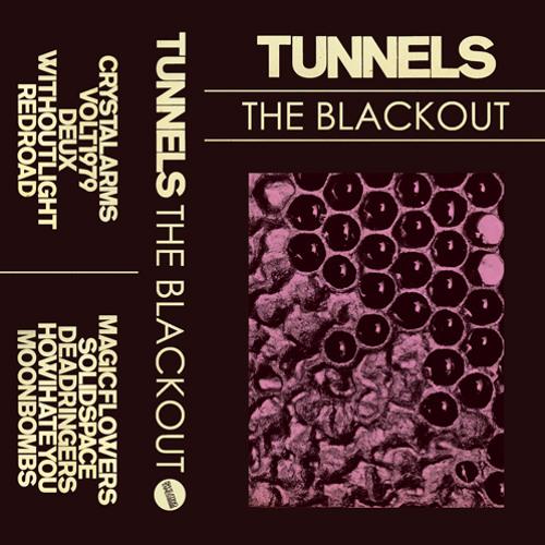 Tunnels - The Blackout - c30/digi
