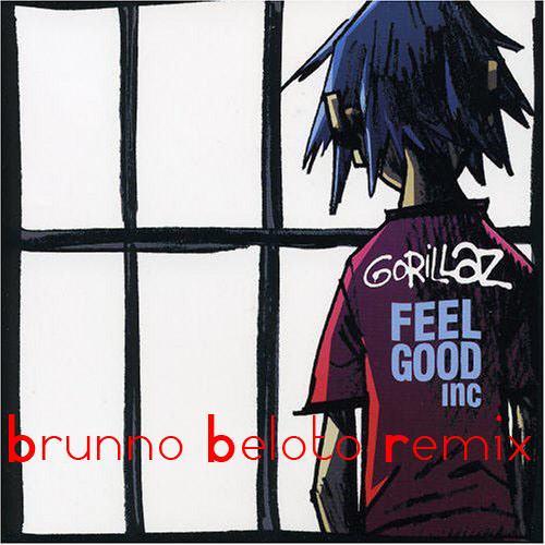 Gorillaz - Feel Good Inc (Brunno Beloto Bootleg) FREE DOWNLOAD