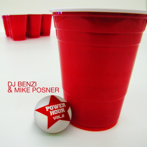 BENZI & Mike Posner   THE POWER HOUR   Volume TWO