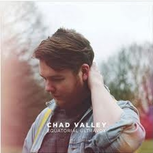 Chad Valley - Shell Suite