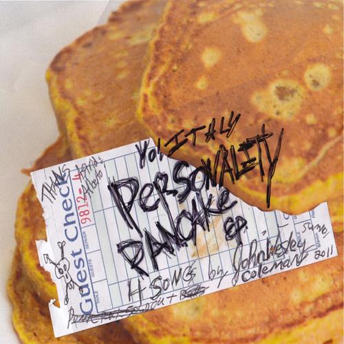 John Wesley Coleman III - Personality Pancake