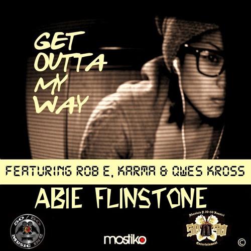 Abie Flinstone ft Karma, Rob Fuent : Get Outta My Way (Ian Prada Remix)