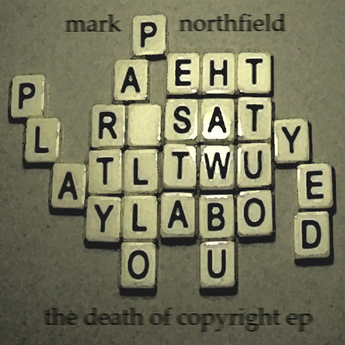 The Death Of Copyright EP