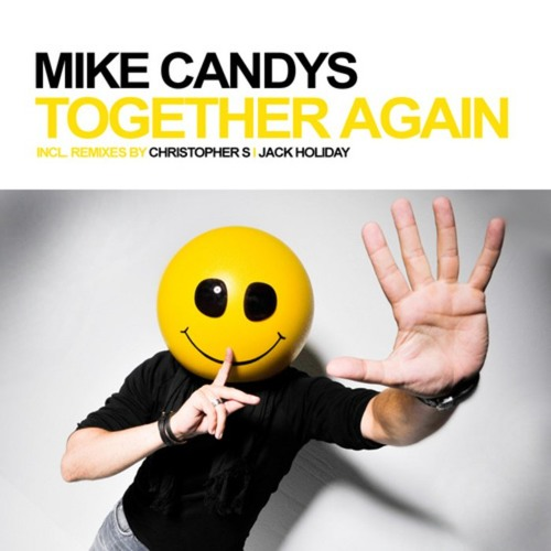 Mike Candys - Together Again (Nicky Marotta Remix)