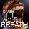 The Worst Breath - Single