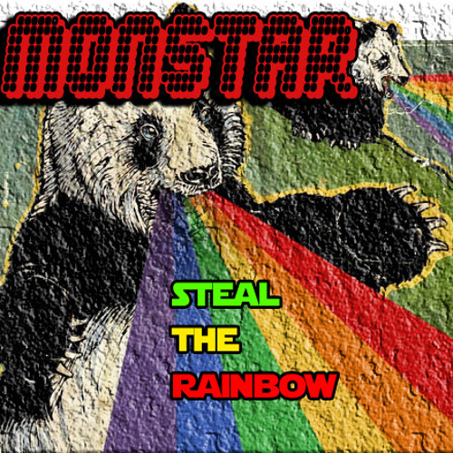 MonstaR - Steal the Rainbow (Original) Free Download!! [Rhinofist Records]