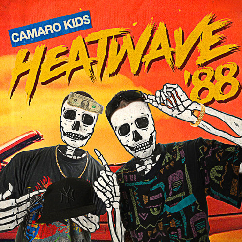 Camaro Kids - Heatwave '88
