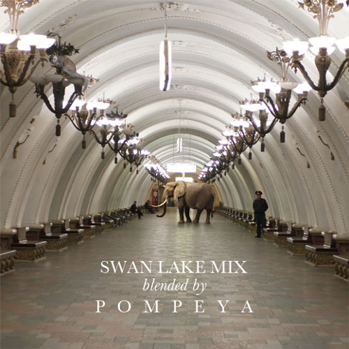 POMPEYA - Swan Lake Mix 28.05.2011