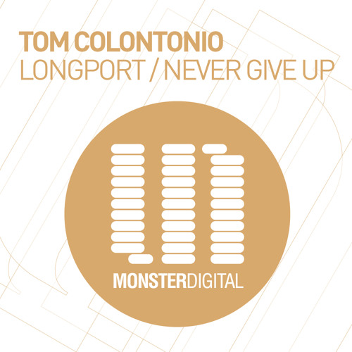 Tom Colontonio - Never Give Up