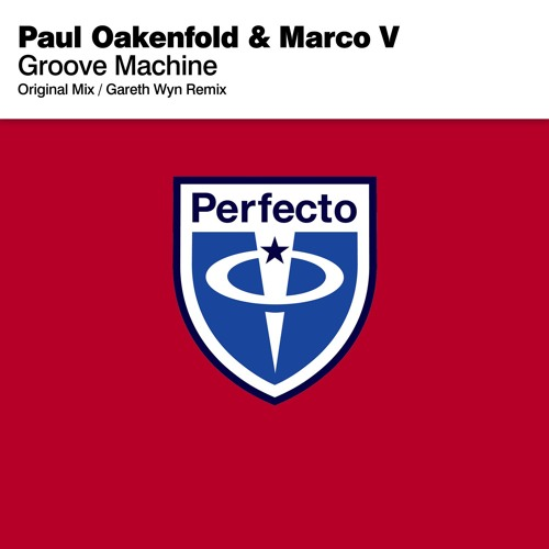 Paul Oakenfold v Marco V 'Groove Machine' (Gareth Wyn Remix)