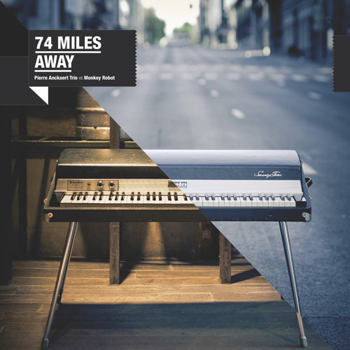 74 Miles Away - Find A Place ft Carina Andersson
