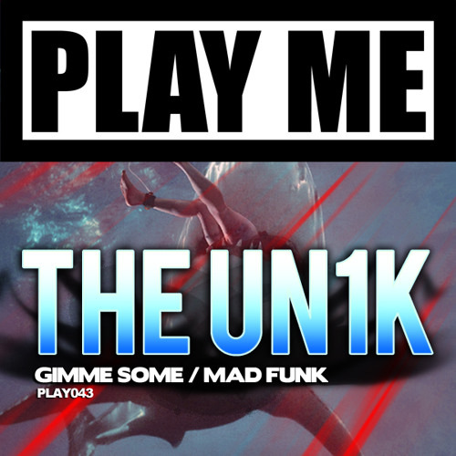 THE UNIK - MAD FUNK (Original Mix) Preview