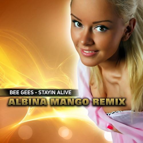 Bee Gees - Stayin Alive (Albina Mango Club Remix) [CMPromo]
