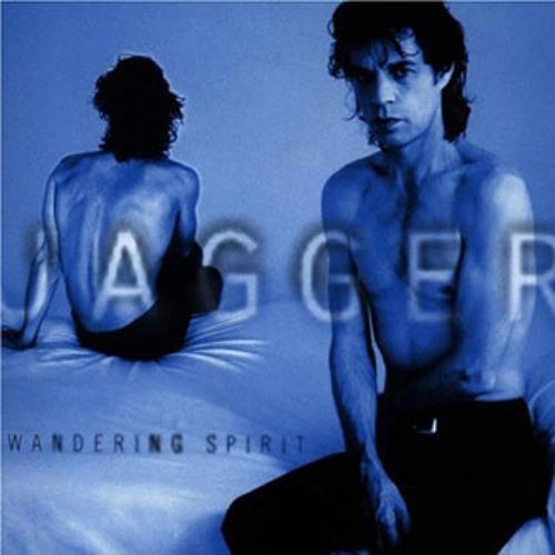"""Mick Jagger - """"Wandering Spirit"""""""