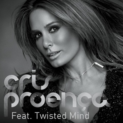 Cris Proença & Twisted Mind - I Want to Say (Original Mix)