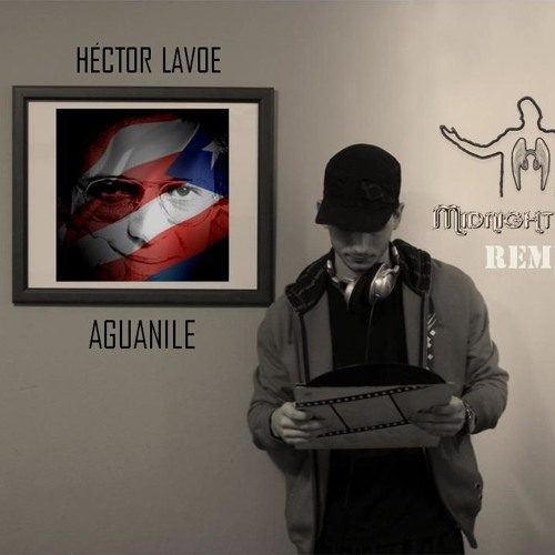 Hector Lavoe - Aguanile (Midnight Beat Rmx)