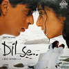 Dil Se... title song