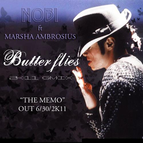 Nobi - Butterflies feat Marsha Ambrosius Gmix