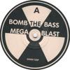 Bomb The Bass - Megablast