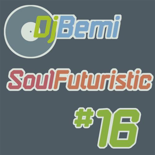 Soul Futuristic Mix 16