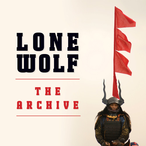 [blackhoe] Lone Wolf - The Archive (BH092XEP) [FREE DOWNLOAD OUT NOW!!!]