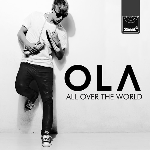 Ola - All Over The World (UK Edit)
