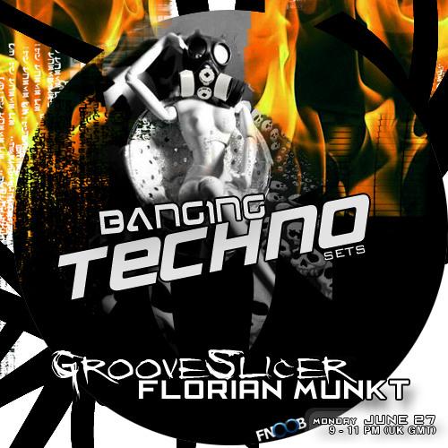 Banging Techno sets :: 007 >> GrooveSlicer // Florian Munkt