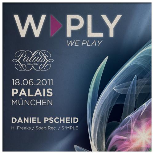 Daniel Pscheid @ Palais Club | 18-06-2011