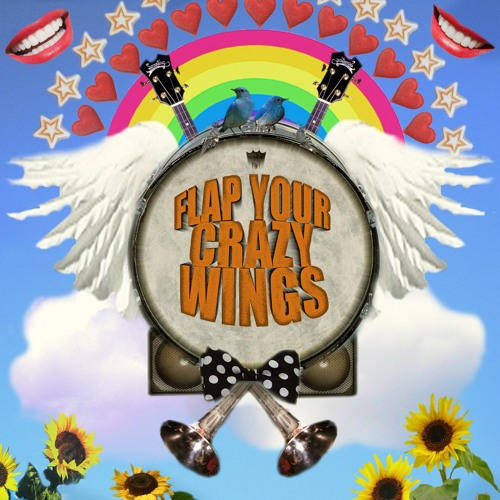 The Heart Strings - Flap Your Crazy Wings