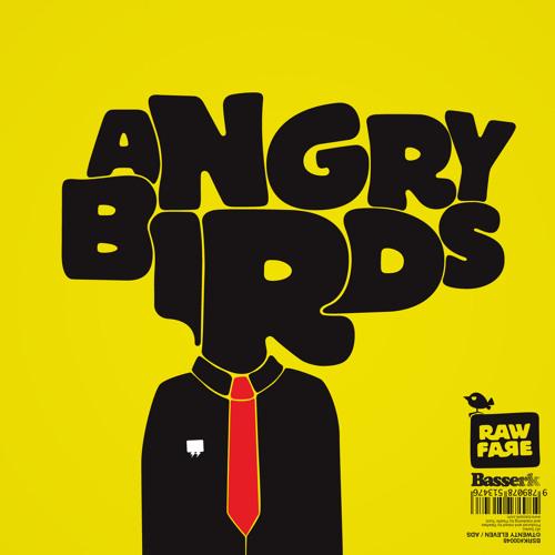 Rawfare - Angry Birds